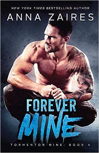 Forever Mine (Tormentor Mine,