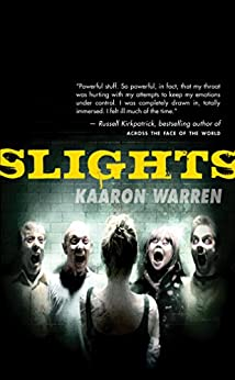 Slights by [Warren, Kaaron]