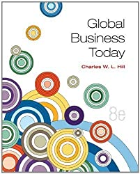 Global Business Today by Hill, Charles W. L. 8th (eighth) Edition [Paperback(2013/1/16)]