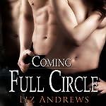 Coming Full Circle | Liz Andrews