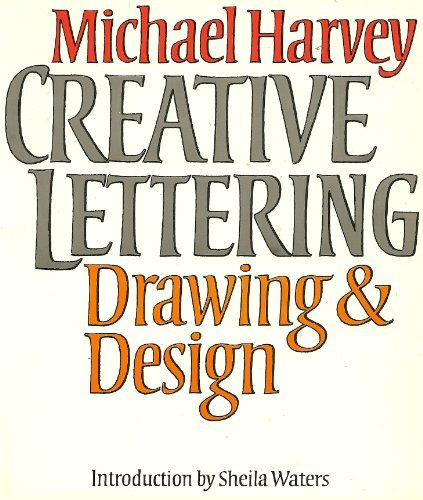 Creative Lettering: Drawing & Design