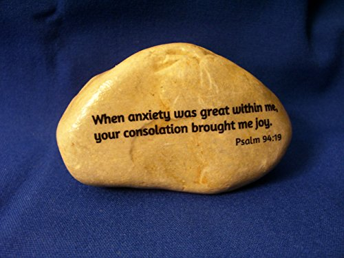 Psalm 94:19 When anxiety was great within me worry rock Joy stone Scripture Bible