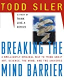 img - for Breaking the Mind Barrier by Todd Siler (1997-10-01) book / textbook / text book