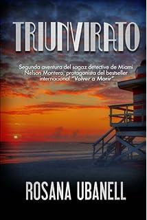 Triunvirato (Nelson Montero, el mejor detective privado de Miami) (Volume 2)