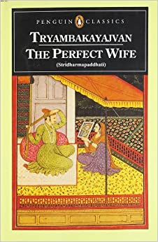 The Perfect Wife: Armapaddhati (Penguin Classics)