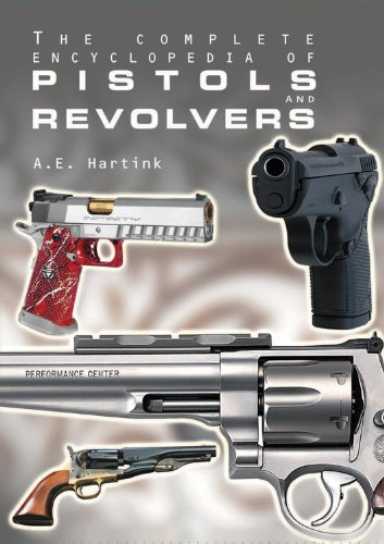 The Complete Encyclopedia of Pistols and (Complete Weapons)
