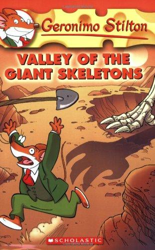 (Valley of the Giant Skeletons (Geronimo Stilton, No.)