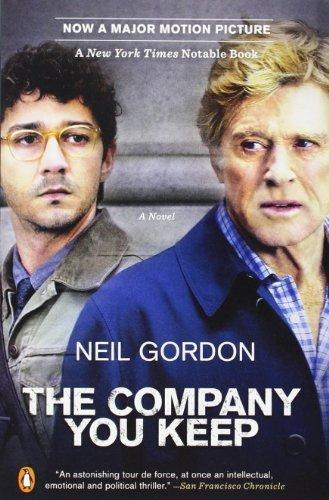 The Company You Keep: A Novel by Gordon Neil (2013-03-13) Paperback
