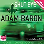 Shut Eye | Adam Baron