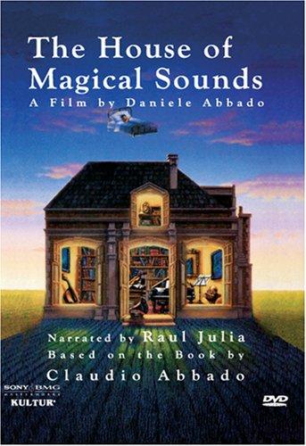 House of Magical Sounds / Claudio Abbado