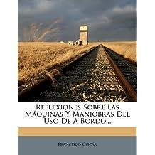 Reflexiones Sobre Las M Quinas y Maniobras del USO de Bordo...
