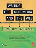 img - for Writing for Multimedia and the Web, Third Edition: A Practical Guide to Content Development for Interactive Media book / textbook / text book