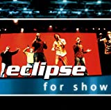 For Show by Eclipse (2006-05-26)
