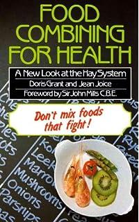 Food combining for health the original hay diet amazon food combining for health a new look at the hay system forumfinder Gallery