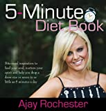 5-Minute Diet Book, Ajay Rochester, 1741109981