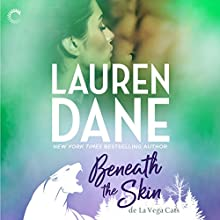 Beneath the Skin: de La Vega Cats Audiobook by Lauren Dane Narrated by Tanya Eby