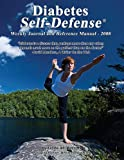 Diabetes Self-Defense Weekly Journal and Reference Manual - 2008