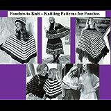 Ponchos de punto – telar para Ponchos (Spanish Edition)