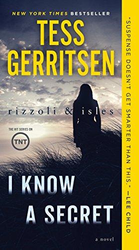 I Know a Secret: A Rizzoli & Isles Novel - http://medicalbooks.filipinodoctors.org