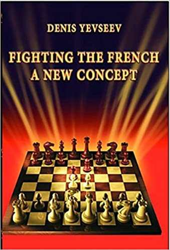Fighting the French: A New Concept by Denis Yevseev (2011-08-08)