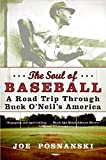 The Soul of Baseball: A Road Trip Through Buck O'Neil's America