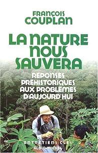 La nature nous sauvera par François Couplan