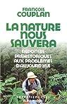 La nature nous sauvera par Couplan