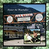 Honor The Woerndles: Red River, New Mexico- Ski Pioneers