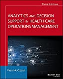 img - for Analytics and Decision Support in Health Care Operations Management (Jossey-Bass Public Health) book / textbook / text book