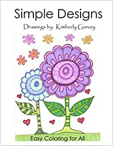 Amazon Com Simple Designs A Laid Back Coloring Book 9781514276150 Garvey Kimberly Books