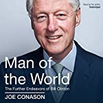 Man of the World: The Further Endeavors of Bill Clinton | Joe Conason