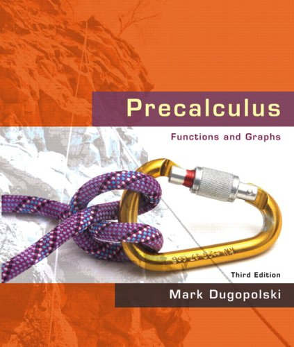 Precalculus: Functions and Graphs Value Package (includes MathXL 24-month Student Access Kit) (3rd Edition)