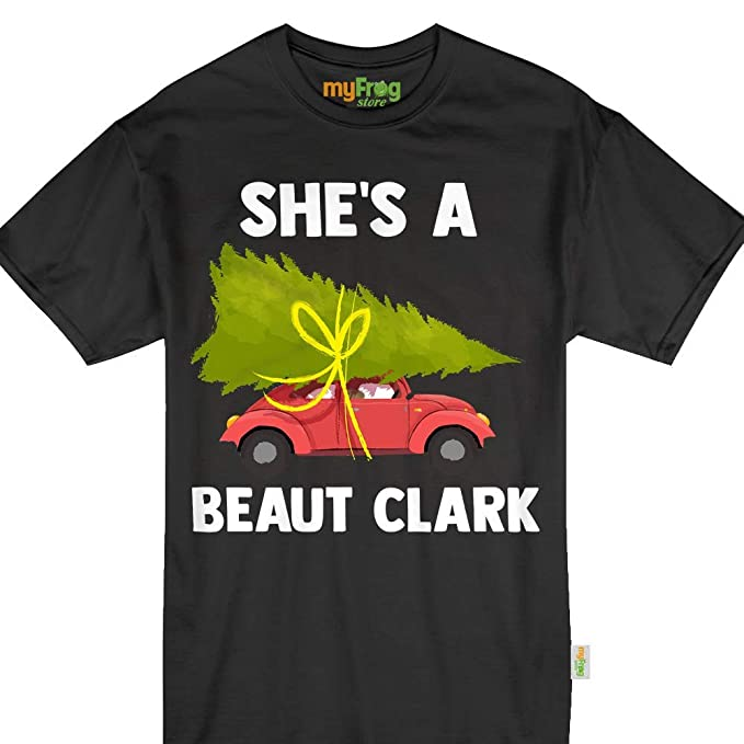 7aad8d8f Amazon.com: She's A Beaut Clark Christmas Vacation Xmas Gift Funny Meme  Tshirt: Clothing