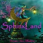 SphinxLand | Vianka Van Bokkem