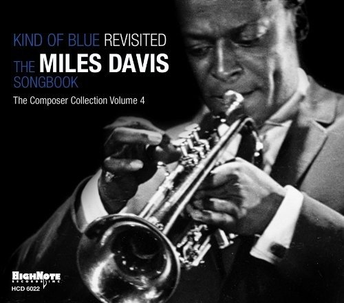 Kind of Blue: Revisited Miles Davis Songbook [Importado]