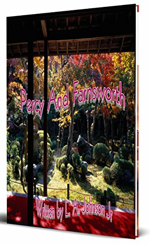 Book: Percy And Farnsworth by L. A. Johnson Jr.