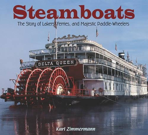 steamboats the story of lakers ferries and majestic paddle