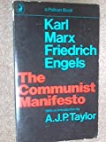 The Communist Manifesto, Karl Marx and Friedrich Engels, 0140209158