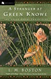 img - for A Stranger at Green Knowe book / textbook / text book