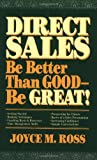 img - for Direct Sales: Be Better Than Good_Be Great! book / textbook / text book