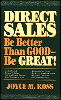 Book Direct Sales: Be Better Than Good―Be Great!