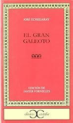 El gran Galeoto / The great Galeoto (Clásicos Castalia)