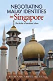Negotiating Malay Identities in Singapore