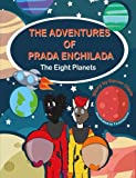 img - for The Adventures of Prada Enchilada: The Eight Planets book / textbook / text book