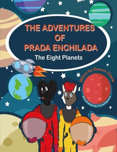 The Adventures of Prada Enchilada: The Eight Planets (Prada.com Online)