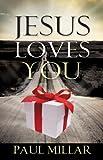 Jesus Loves You, Paul Millar, 1602668914