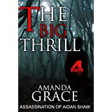 MYSTERY: THE BIG THRILL - ASSASSINATION: Mystery, Suspense, Thriller, Suspense Crime Thriller (ADDITIONAL BOOK INCLUDED ) (Mystery thriller Suspense Collection & fiction)