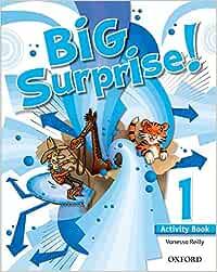 Big Surprise! 1. Activity Book - 9780194516426: Amazon.es