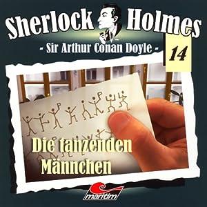 Die tanzenden Männchen (Sherlock Holmes 14) Hörspiel