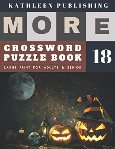 Halloween Trivia For Kids (Crosswords Large Print: More Large Print |  Hours of brain-boosting entertainment for adults and kids | halloween pumpkin design (crossword books)